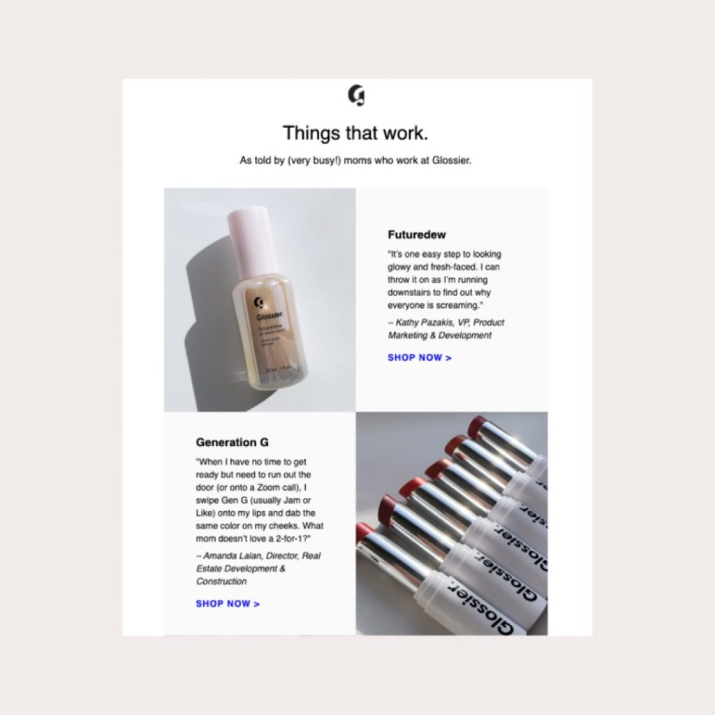 Glossier repurposes studio photography by pairing testimonials and customer quotes with product imagery to educate and validate their products